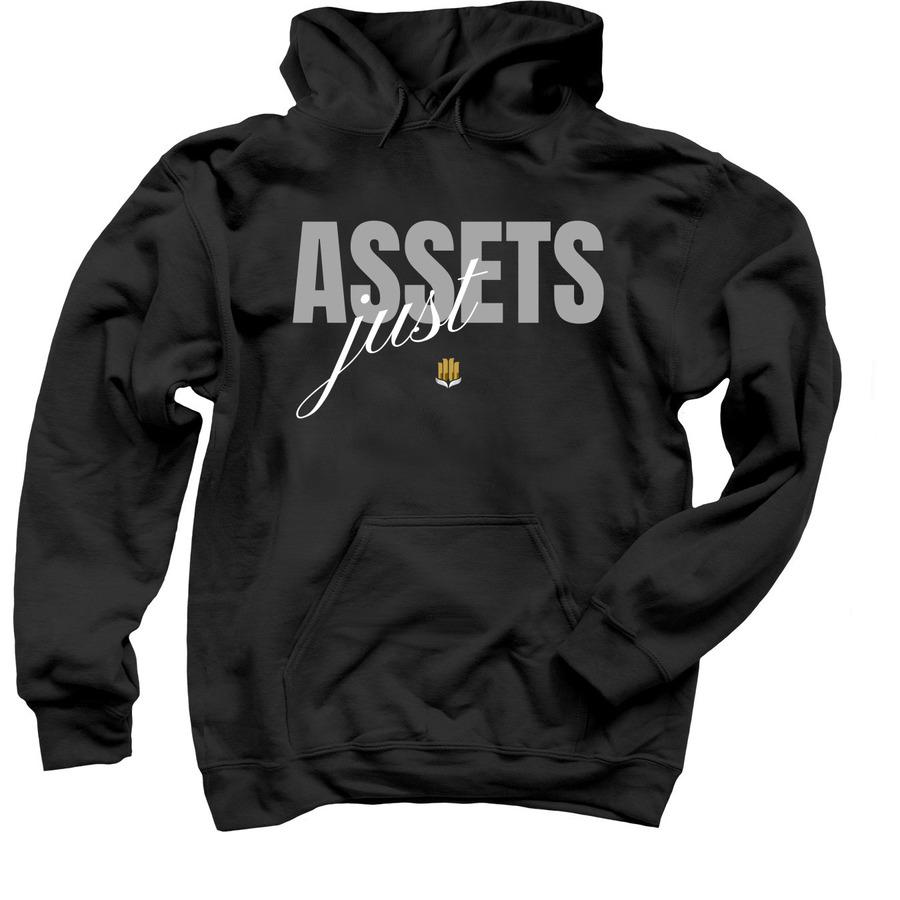 Just Assets Hoodie